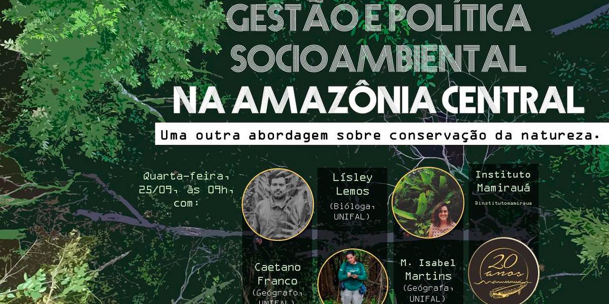 Em Minas Gerais, pesquisadores apresentam palestra sobre gestão socioambiental na Amazônia Central